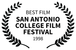 Best Film San Antonio College Film Festival 1998